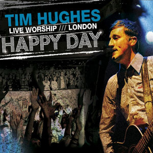 Happy Day - Live Worship - London Albumcover