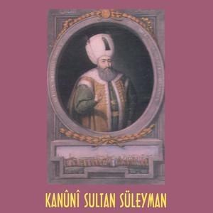 Kanûnî Sultan Süleyman Albümü