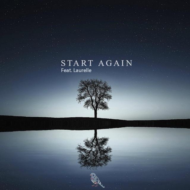 Start Again (feat. Laurelle)