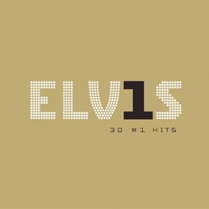 Elvis 30 #1 Hits - Elvis Presley