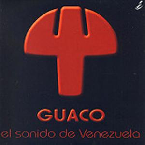 El Sonido de Venezuela - Guaco