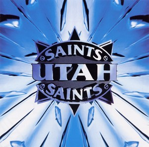 UTAH SAINTS Albumcover