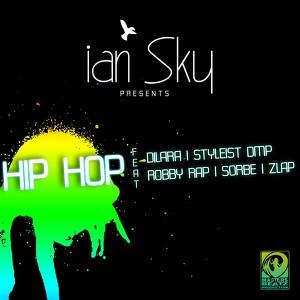 ian Sky ft Dilara, Styleist DMP, Robby Rap, Sorbe, Zlap