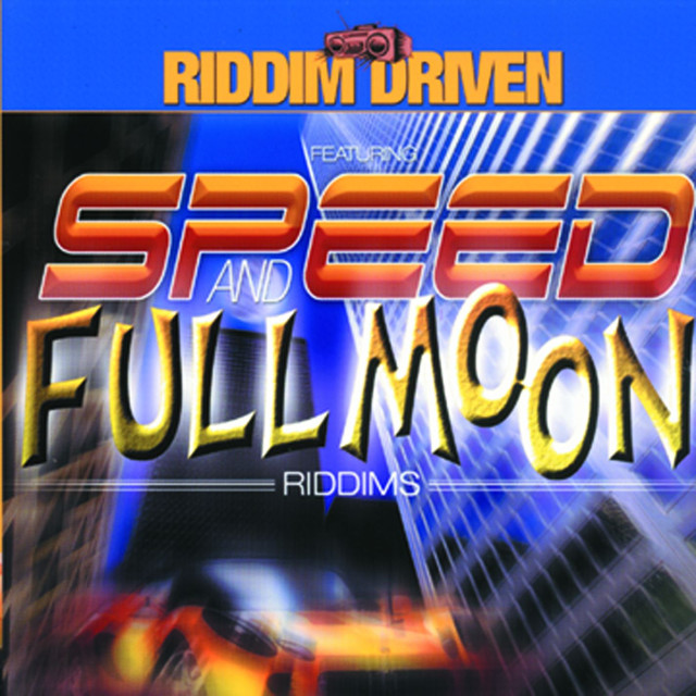 Various Artists Riddim Driven: Speed and Full Moon album cover