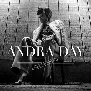Cheers To The Fall - Andra Day