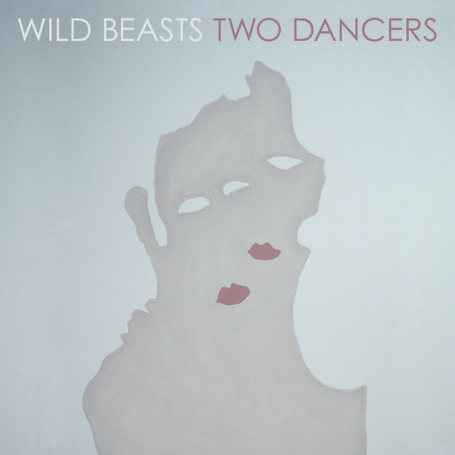 Album cover for Two Dancers by Wild Beasts