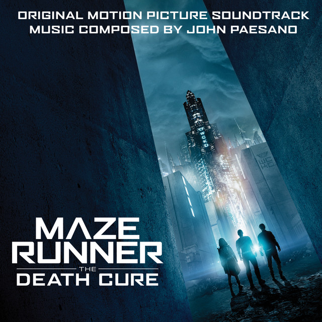 Maze Runner: The Death Cure (Original Motion Picture Soundtrack)