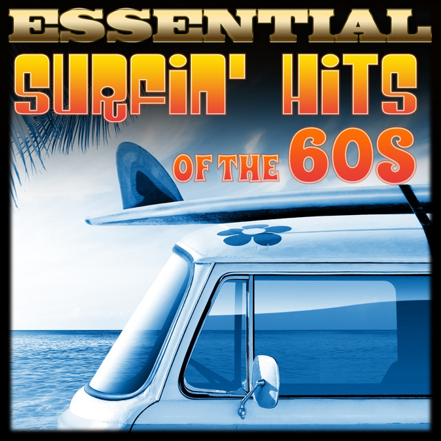 Essential Surfin' Hits of the 60s Albumcover