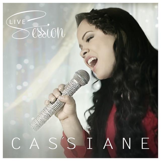 Cassiane - Live Session 2017