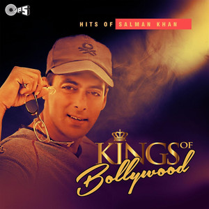 Kings of Bollywood: Hits of Salman Khan Albümü