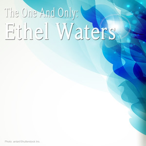 The One and Only: Ethel Waters album