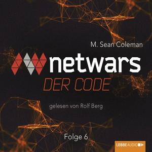Netwars - Der Code, Folge 6 Hörbuch kostenlos