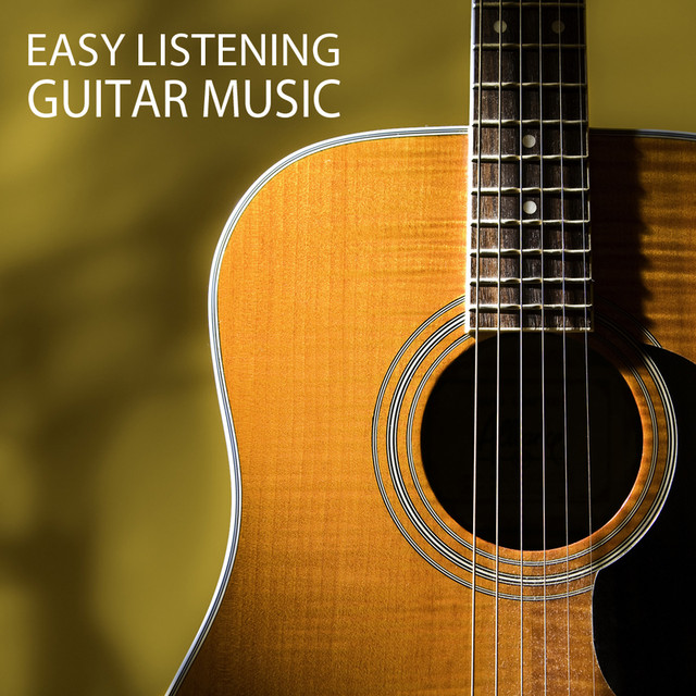 Easy Listening Guitar Music - Instrumentals Guitar Songs Music