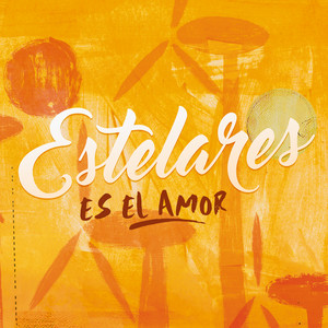 Es el Amor - Single - Estelares