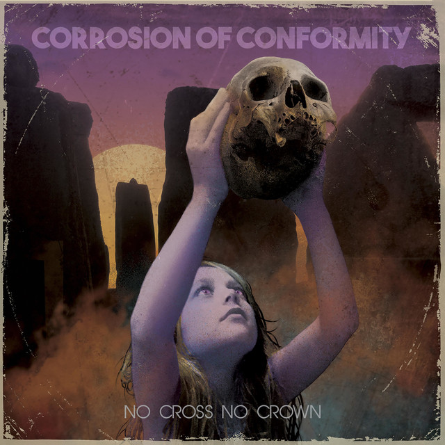 Album cover for No Cross No Crown by Corrosion Of Conformity