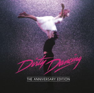Dirty Dancing: Anniversary Edition album