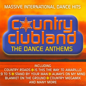 Country Clubland - The Dance Anthems album