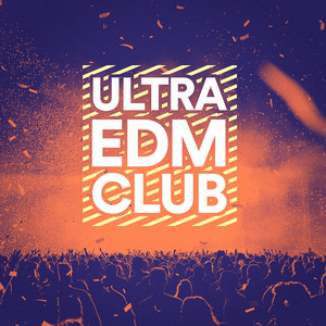 Ultra EDM Club album