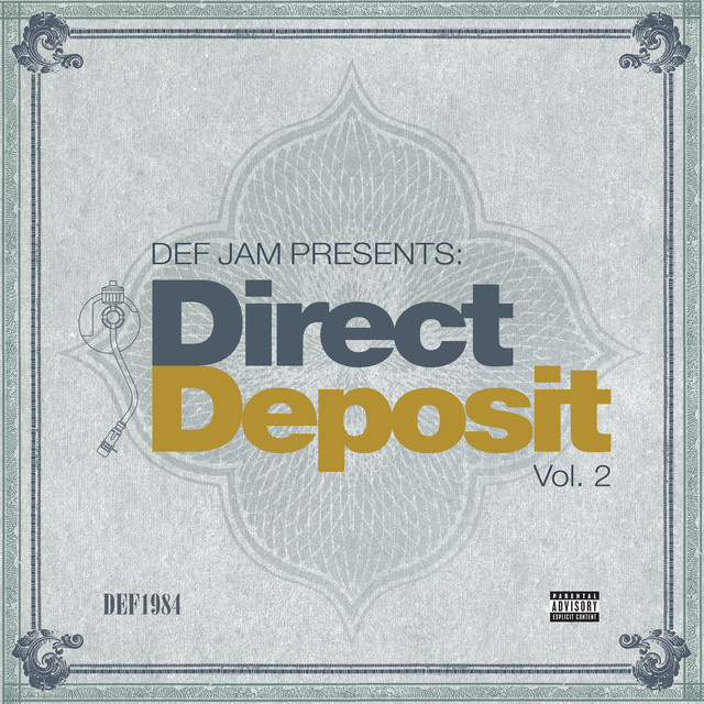 Def Jam Presents: Direct Deposit (Vol. 2)