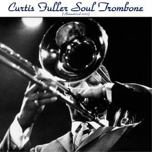 Soul Trombone (Remastered 2015) album