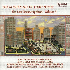 The Golden Age of Light Music: The Lost Transcriptions - Vol. 3 album