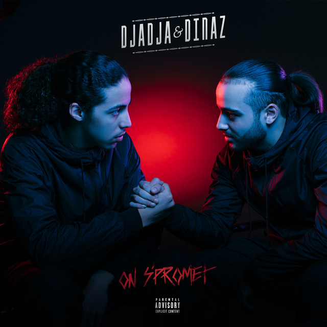 Album cover for On s'promet by Djadja & Dinaz