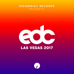 Insomniac Records Presents: EDC Las Vegas 2017 album