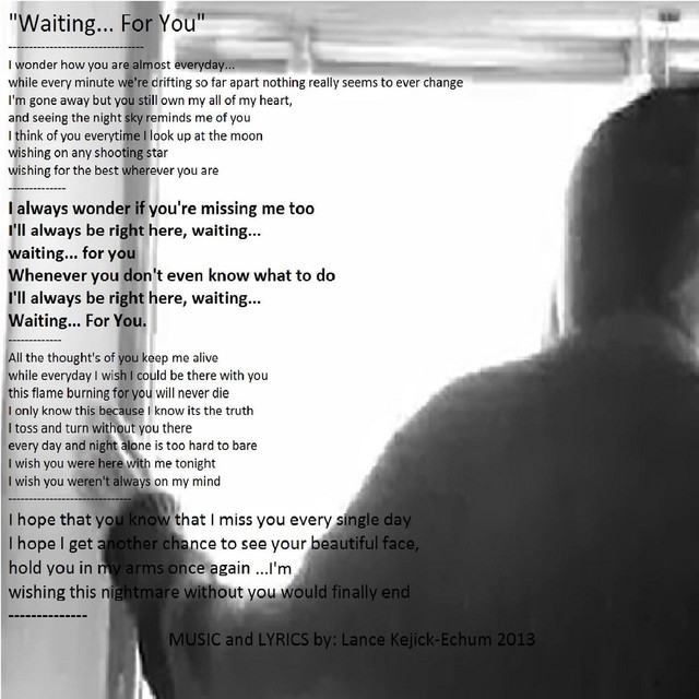 Waiting    for You, a song by Lance Kejick-Echum on Spotify