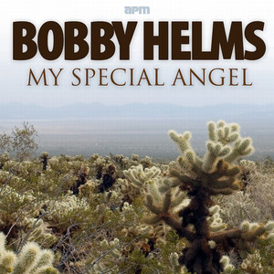 My Special Angel - The Best of Bobby Helms album
