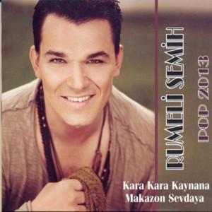 Pop 2013 (Kara Kara Kaynana / Makazon Sevdaya) Albümü