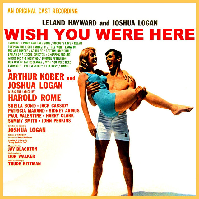 Wish You Were Here by Original Cast Of Wish You Were Here on