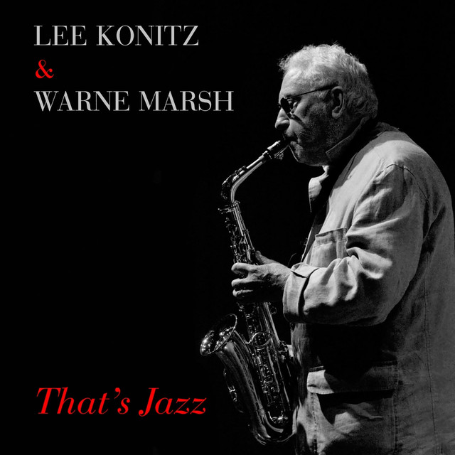 Lee Konitz & Warne Marsh: That's Jazz