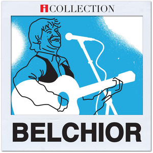 Belchior - iCollection - Belchior