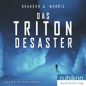Das Triton-Desaster Audiobook