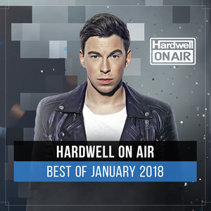 Hardwell On Air - Best Of January 2018