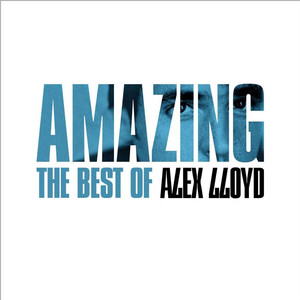 Amazing - The Best Of - Alex Lloyd