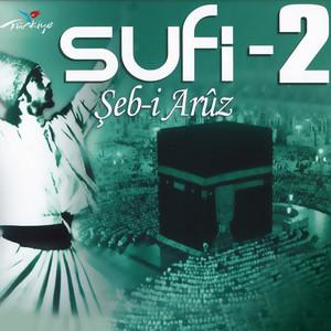 Sufi, Vol. 2 (Şeb-i Arûs)