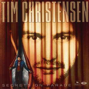 Secrets On Parade - Tim Christensen