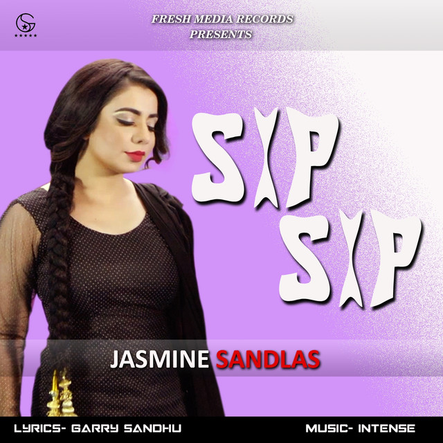 No Need Mp3 Song Djpunjab: Sip Sip By Jasmine Sandlas On Spotify