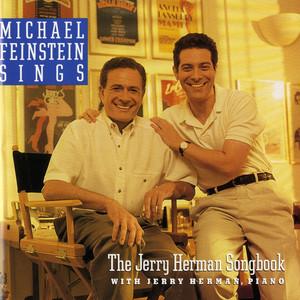 Michael Feinstein Sings the Jerry Herman Songbook