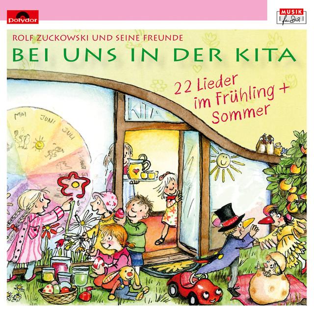 Bei uns in der Kita - 22 Lieder im Frühling + Sommer