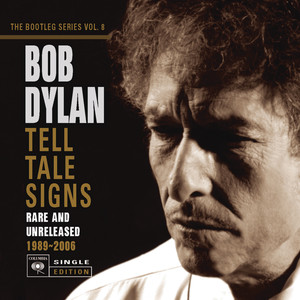 Tell Tale Signs: The Bootleg Series Vol. 8 album