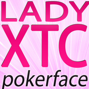 Pokerface  - Lady GAGA