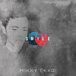 Smile - Mikky Ekko