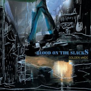 Blood on the Slacks album