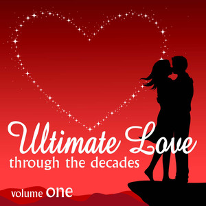 Ultimate Love Through The Decades, Volume 1 - Interpretation & Karaoke Version - (empty)