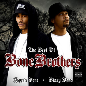 The Best of Bone Brothers