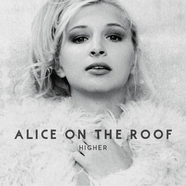 Album cover for Higher by Alice on the roof