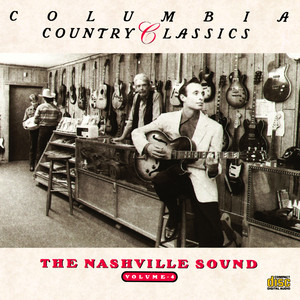 Columbia Country Classics, Volume 4: The Nashville Sound album