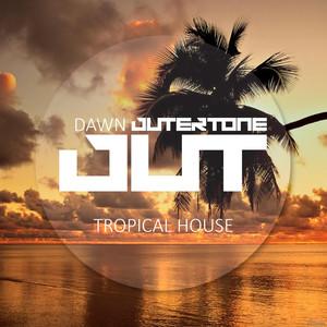 Outertone: Tropical House 001 - Dawn Albumcover